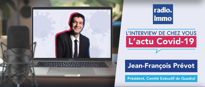 découvrez l'interview de Jean francois prevot president quadral groupe immobilier gestionnaire de syndic